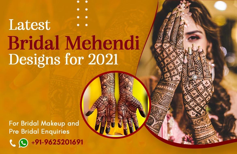 LATEST BRIDAL MEHNDI DESINGS FOR 2021