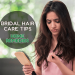 Bridal Haircare Tips – Home Remedies