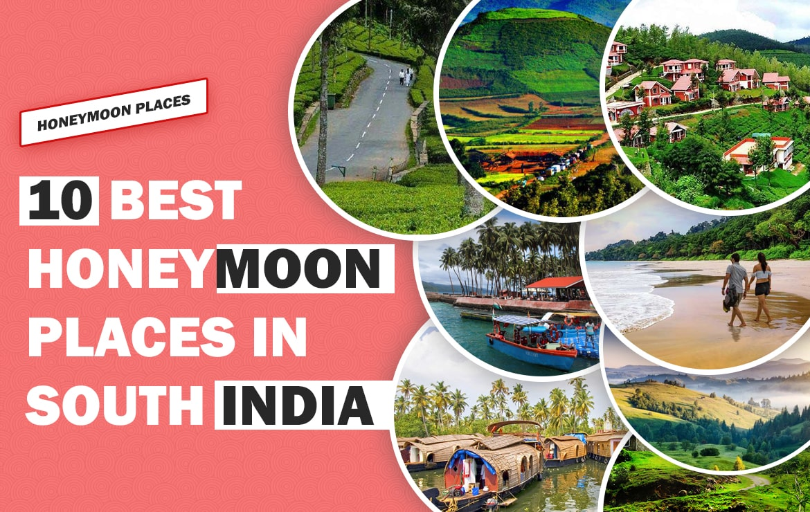 10 Best Honeymoon Places In South India