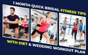 1 Month Quick Bridal Fitness Tips With Diet & Wedding Workout Plan