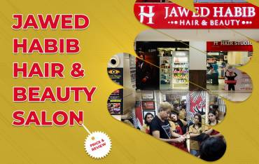 Jawed Habib Hair & Beauty Salon: Price & Review