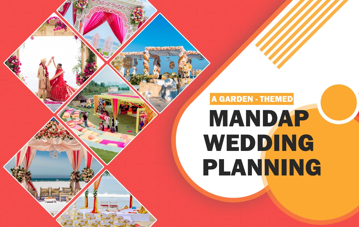 A Garden-Themed Mandap Wedding Planning