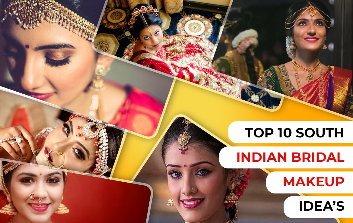 Top 10 South Indian Bridal Makeup Idea's