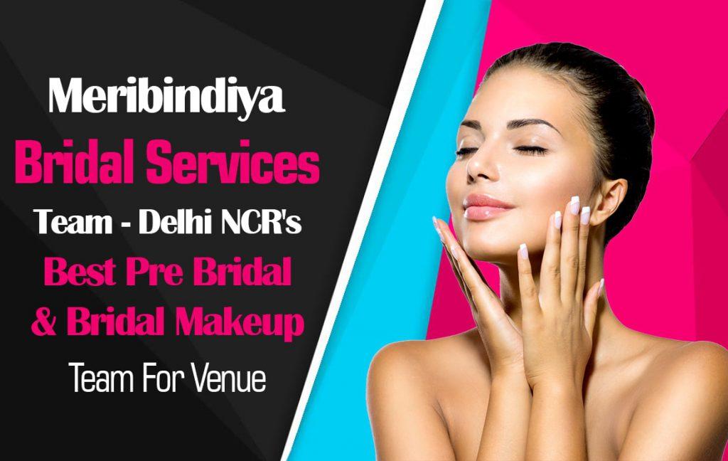 Meribindiya Best Pre Bridal Services at Home