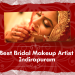 5 Best Bridal Makeup Artist in Indirapuram