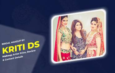 Bridal Makeup By Kriti DS Makeup Artist: Price, Review & Contact Details