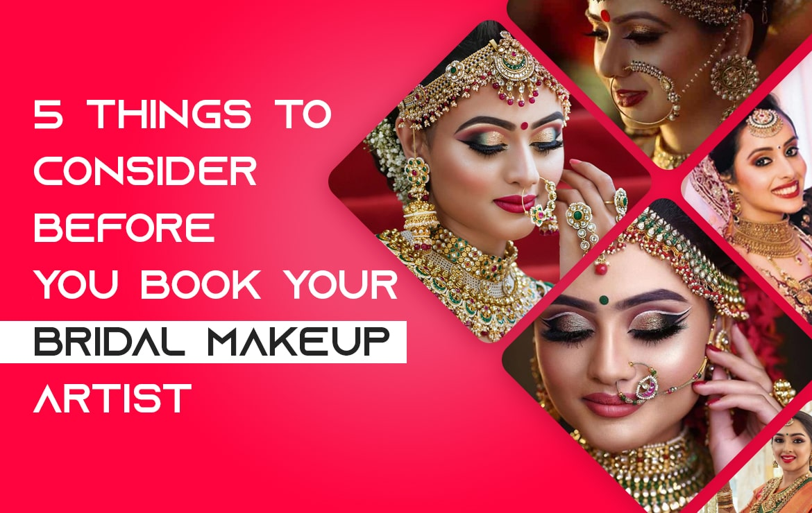 5 Things To Check Before Booking Your Bridal Makeup Artist