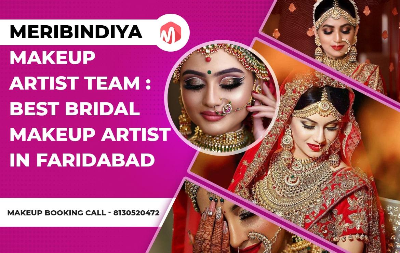 Best Bridal Makeup Artist In Faridabad, Meribindiya – Makeup Artist Team