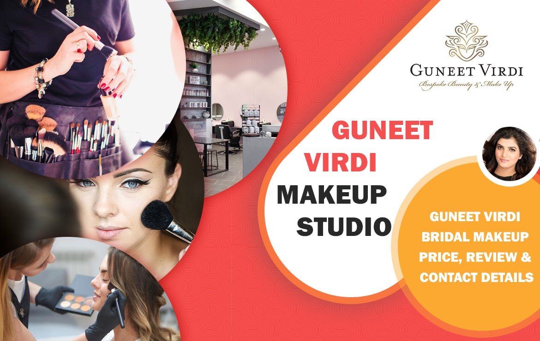 Guneet Virdi Makeup Studio: Guneet Virdi Bridal Makeup Price & Review