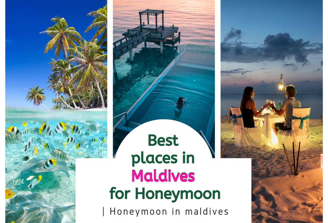 Best Places in Maldives for Honeymoon | Honeymoon in Maldives