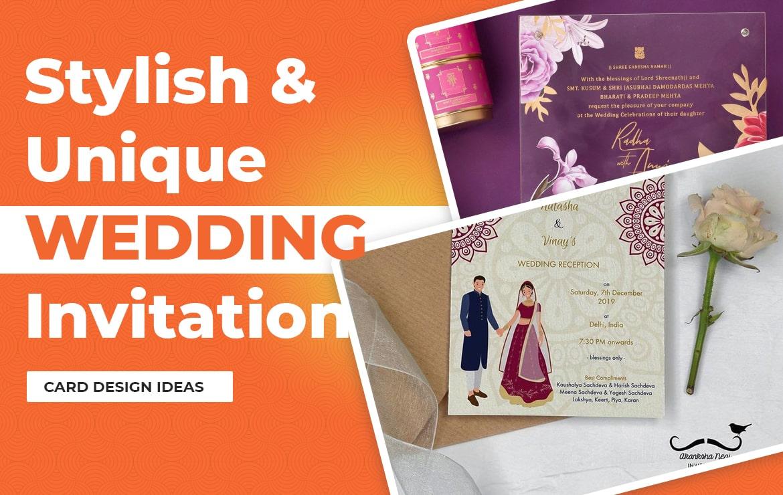Stylish & Unique Wedding Invitation Card Design Ideas